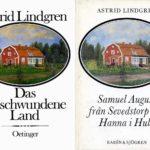 Astrid Lindgren: Das entschwundene Land (Deutsch + Schwedisch)
