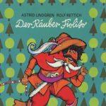 Astrid Lindgren: Der Räuber Fiolito (Deutsch)