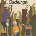 Astrid Lindgren: Die Kinder im Dschungel (Deutsch)