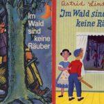 Astrid Lindgren: Im Wald sind keine Räuber (Deutsch)
