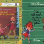 Astrid Lindgren: Ich will auch in die Schule gehen (Deutsch)