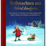 Weihnachtliche Geschichten von Astrid Lindgren